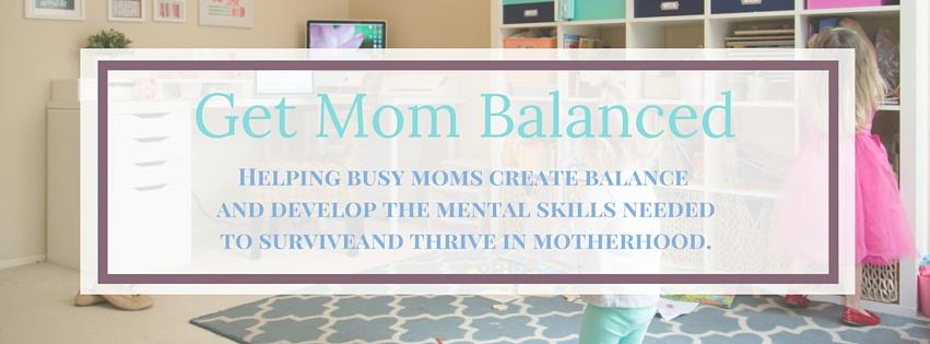 Get Mom Balanced