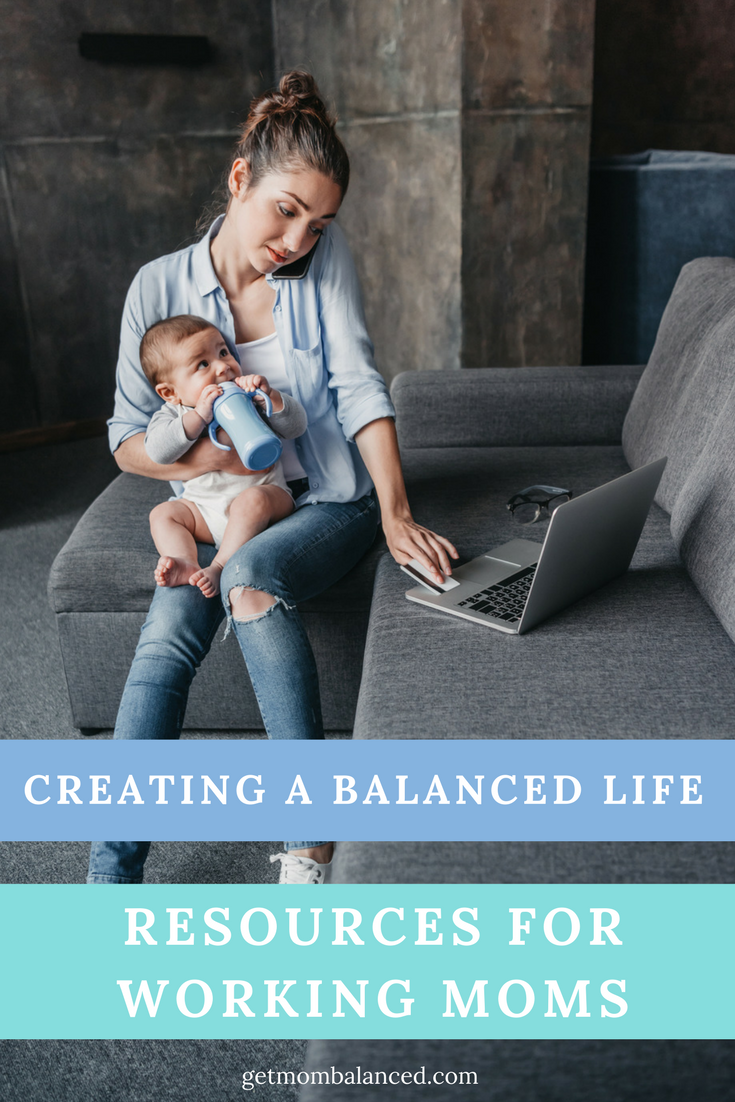Creating A Balanced Life For Working Moms